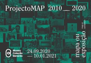 Noticia: abertura exposição ProjectoMAP 2010–2020: Mapa ou Exposição - Museu Coleção Berardo