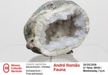 Convite: Inauguração da exposição Fauna, de André Romão Quarta-feira, 20 de março, 19h00   Entrada Livre   Museu Coleção Berardo, Lisboa